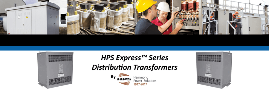 Get Your HPS Express™ Series Distribution Transformers!
