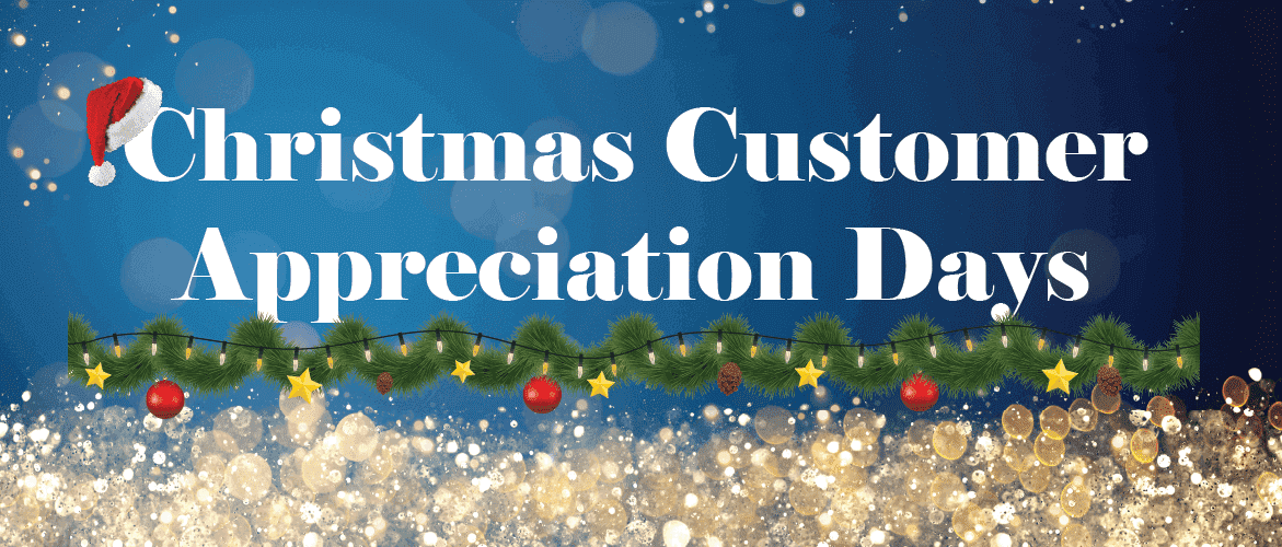 Christmas Customer Appreciation Days